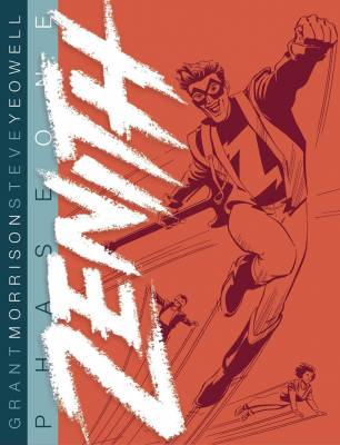 Zenith by Grant Morrison and Steve Yeowell
