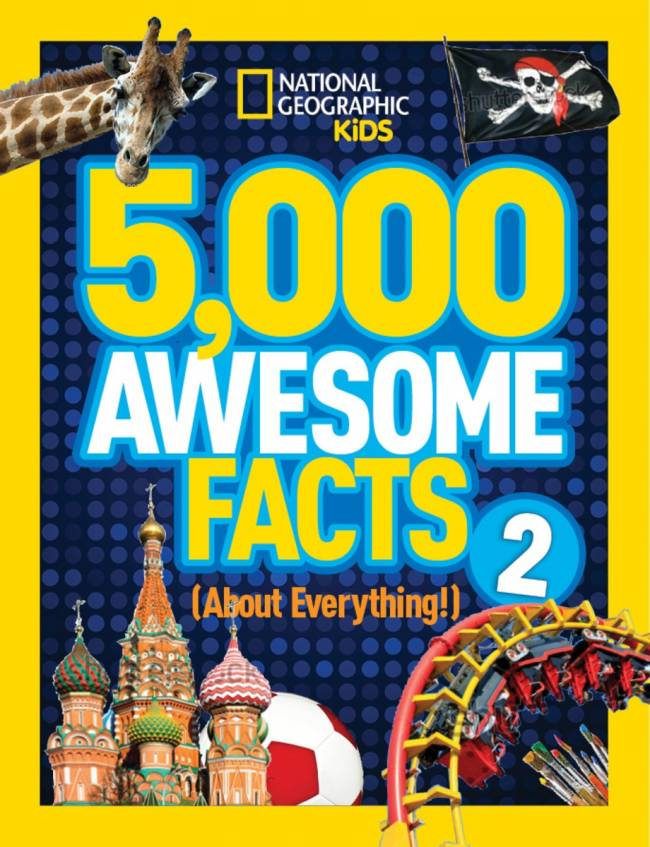 Facts R Us: NG Kids 5,000 Awesome Facts 2