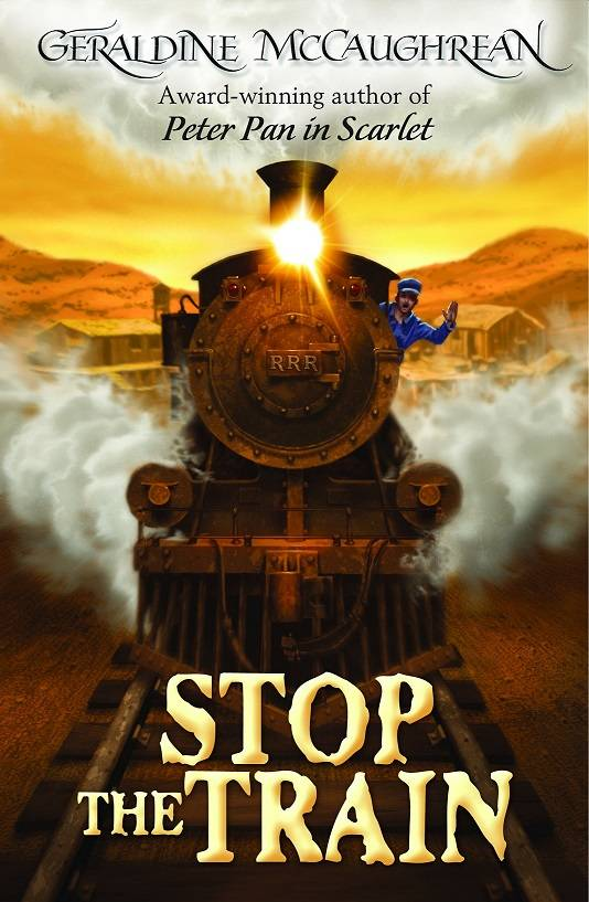 Just the ticket: Geraldine McCaughrean's Stop the Train